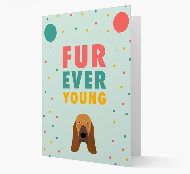 'Fur-Ever Young' Card with Bloodhound icon