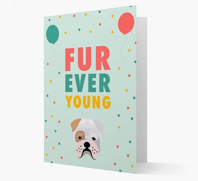 'Fur-Ever Young' Card with Bull Pei icon