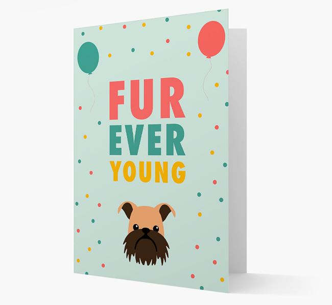 'Fur-Ever Young' Card with Griffon Bruxellois icon