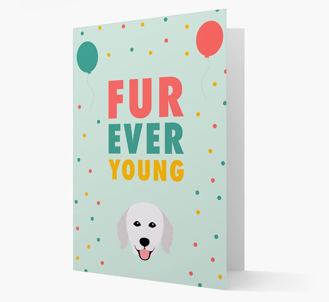 'Fur-Ever Young' Card with Hungarian Kuvasz icon
