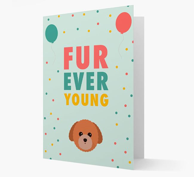 'Fur-Ever Young' Card with Toy Poodle icon