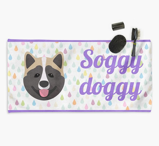 'Soggy Doggy' Towel for your Akita