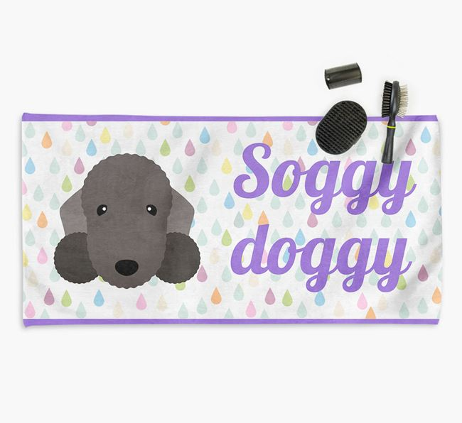 'Soggy Doggy' Towel for your Bedlington