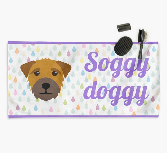 'Soggy Doggy' Towel for your Border Terrier