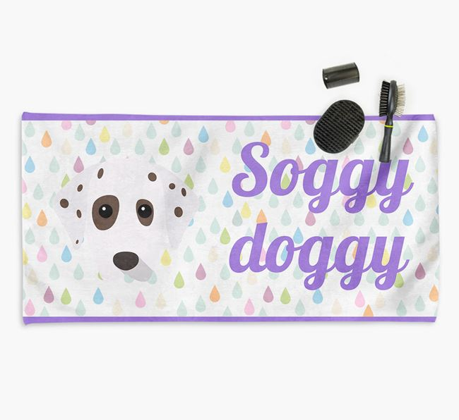 'Soggy Doggy' Towel for your Dalmatian