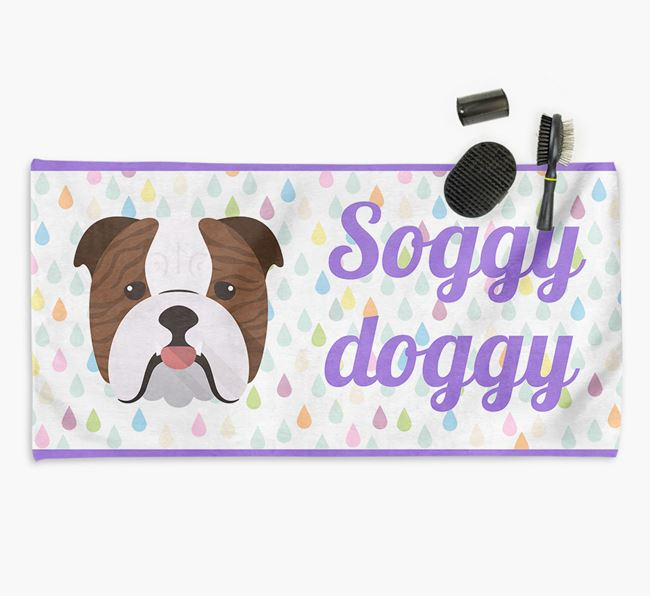 'Soggy Doggy' Towel for your Bulldog
