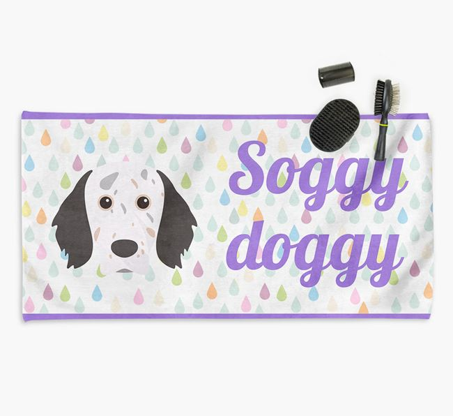 'Soggy Doggy' Towel for your English Setter