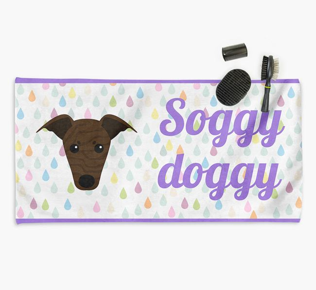 'Soggy Doggy' Towel for your Greyhound