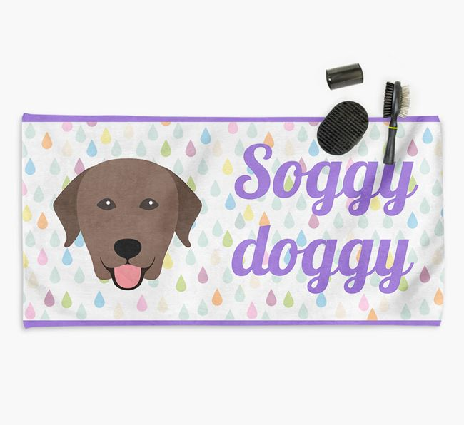 'Soggy Doggy' Towel for your Labrador
