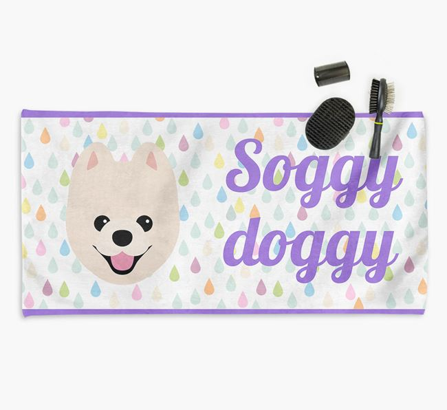 'Soggy Doggy' Towel for your Pomeranian
