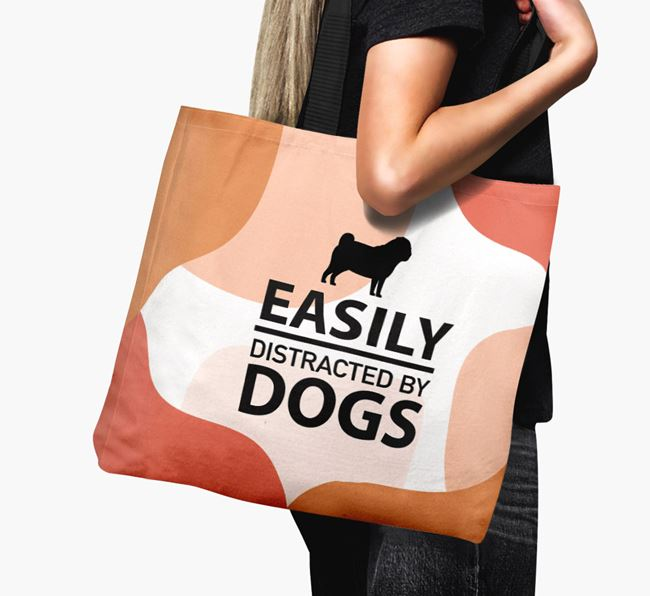 Canvas Bag 'Easily Distracted By Dogs' with Pug Silhouette