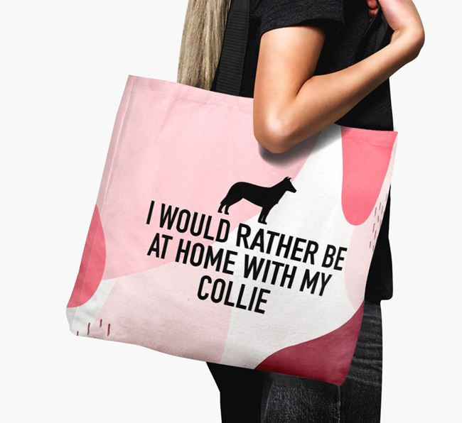 'I'd Rather Be At Home With My Collie' Canvas Bag with Smooth Collie Silhouette