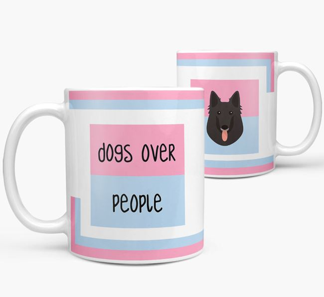 'Dogs Over People' Mug with Belgian Groenendael Icon
