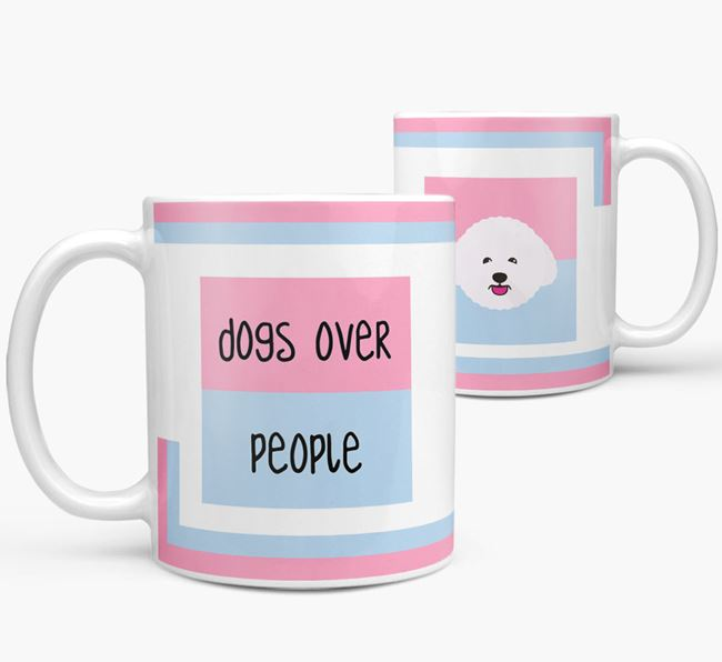 'Dogs Over People' Mug with Bichon Frise Icon