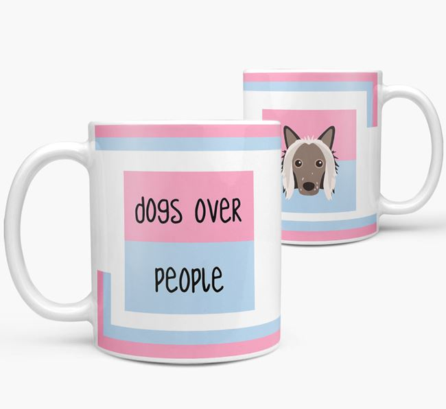 'Dogs Over People' Mug with Hairless Chinese Crested Icon