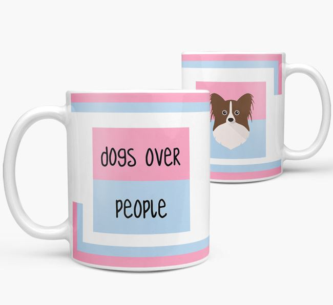 'Dogs Over People' Mug with Papillon Icon