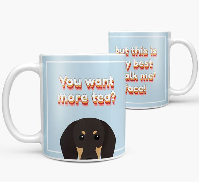 'You want more tea?' Mug with Black and Tan Coonhound Icon