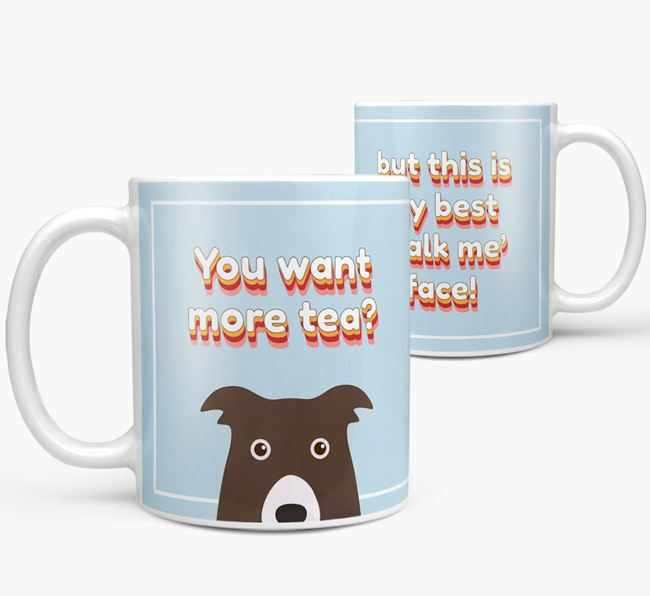 'You want more tea?' Mug with Border Collie Icon