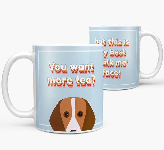 'You want more tea?' Mug with Foxhound Icon