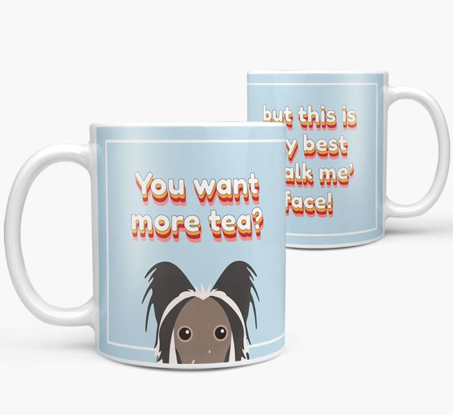 'You want more tea?' Mug with Hairless Chinese Crested Icon