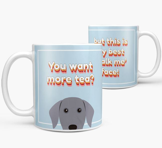 'You want more tea?' Mug with Dog Icon