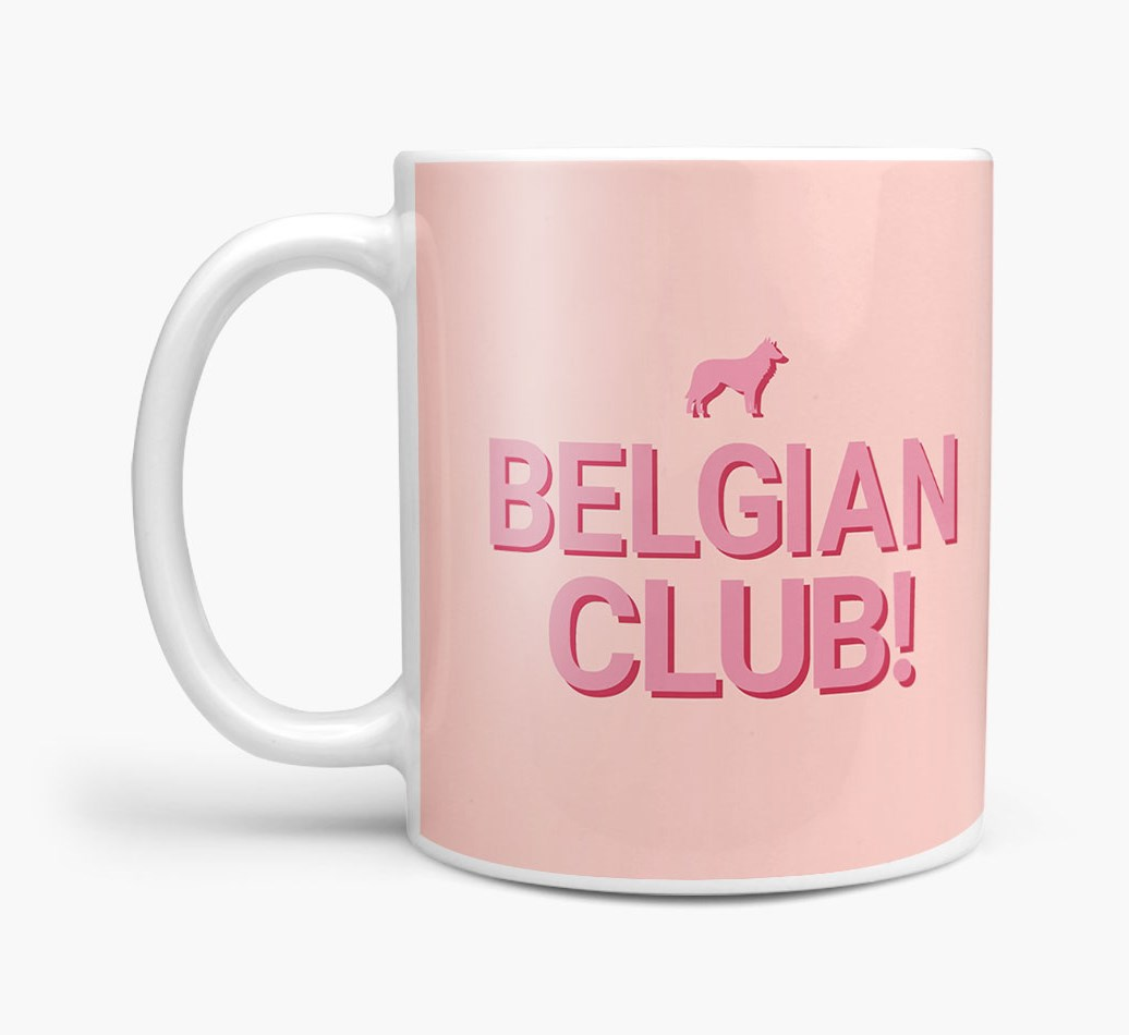 'Belgian Club!' Mug with Belgian Groenendael Silhouette Side View