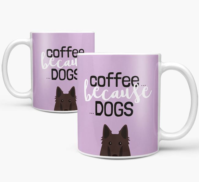 '...Because Dogs' Mug with Belgian Groenendael Icon