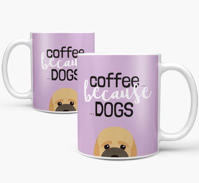 '...Because Dogs' Mug with Bich-poo Icon