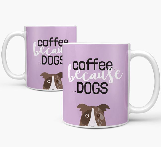 '...Because Dogs' Mug with Border Collie Icon