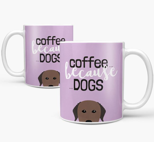 '...Because Dogs' Mug with Curly Coated Retriever Icon
