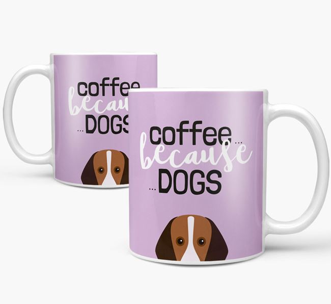 '...Because Dogs' Mug with Harrier Icon