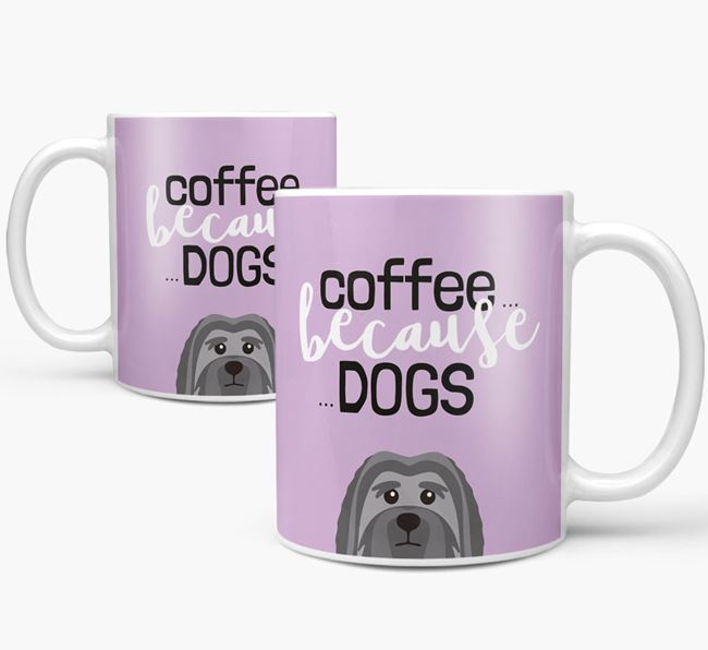 '...Because Dogs' Mug with Löwchen Icon