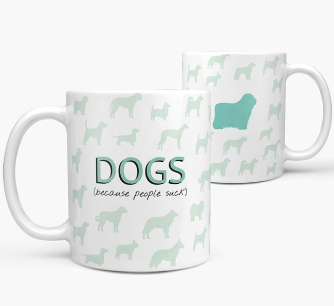 'Dogs...Because People Suck' Mug with Bergamasco Silhouette