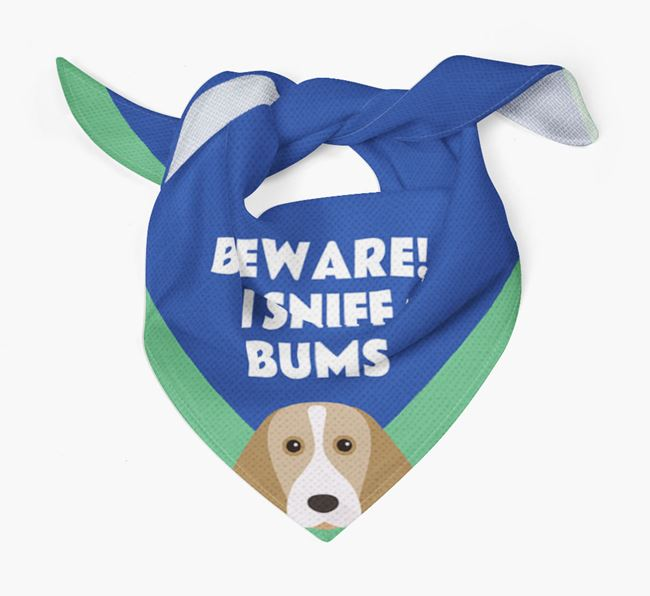 'Beware! I Sniff Bums' Dog Bandana for your Beagle