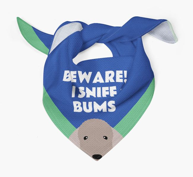 'Beware! I Sniff Bums' Dog Bandana for your Bedlington Terrier