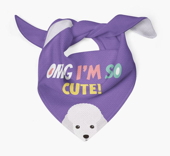 'OMG I'm So Cute' Dog Bandana for your Toy Poodle
