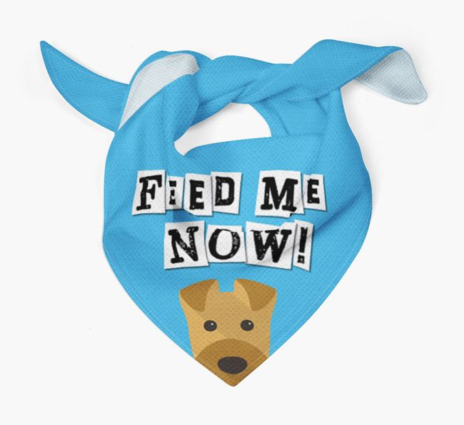 'Feed Me Now' Bandana for your Airedale Terrier
