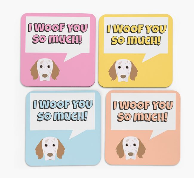 'I Woof You So Much' Design with English Setter Icon Coasters - Set of 4