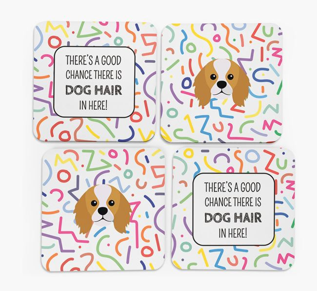 'Chance of Dog Hair' Coasters with King Charles Spaniel icon