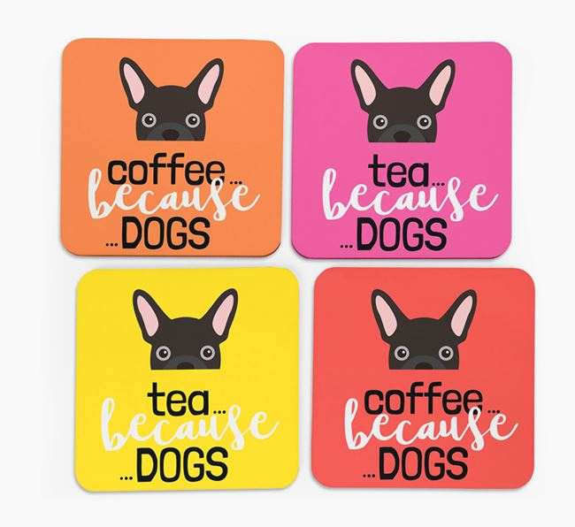 'Coffee/Tea Because...Dogs' Coasters with French Bulldog icon - Set of 4