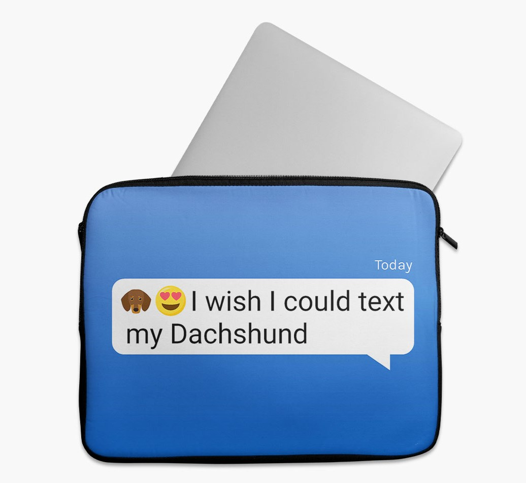 Tech Pouch 'I wish I could text my Dachshund' with Dachshund Yappicon