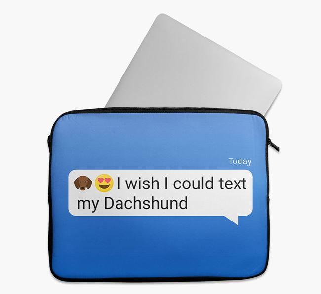 Tech Pouch 'I wish I could text my Dachshund' with Icon