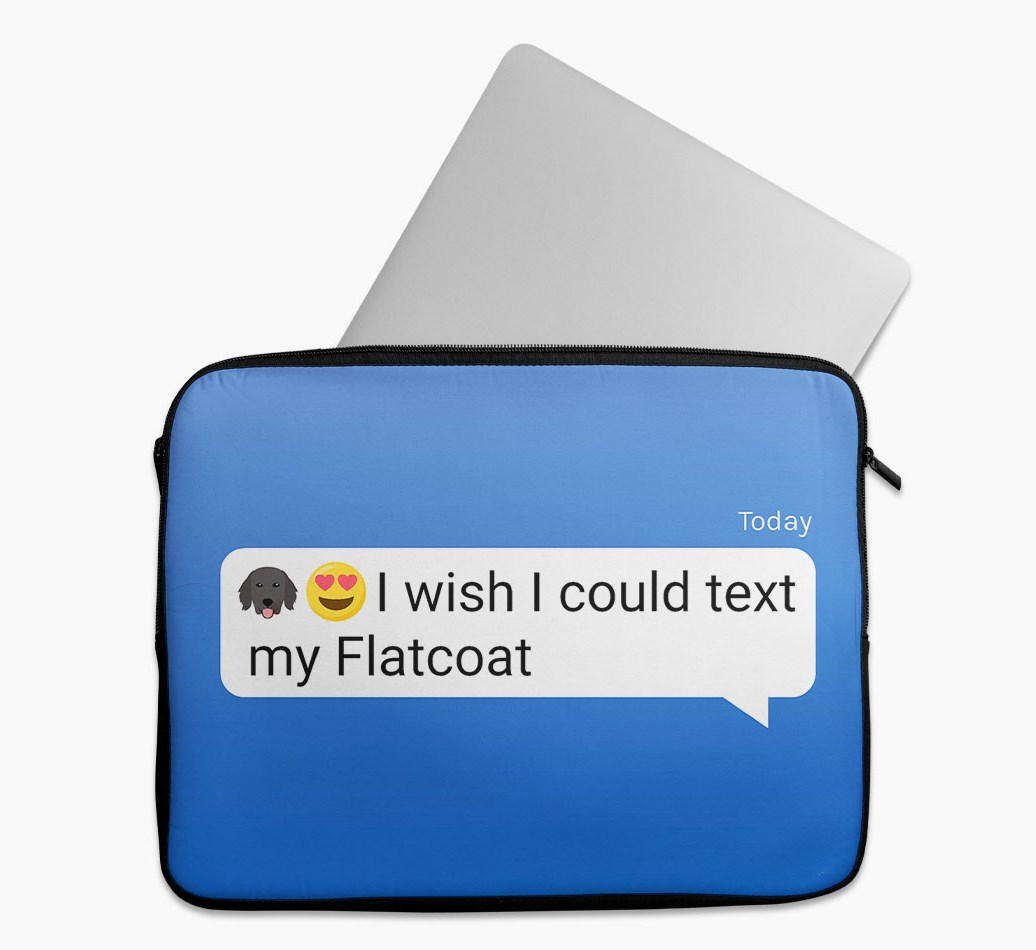 Tech Pouch 'I wish I could text my Flat-Coated Retriever' with Flat-Coated Retriever Yappicon