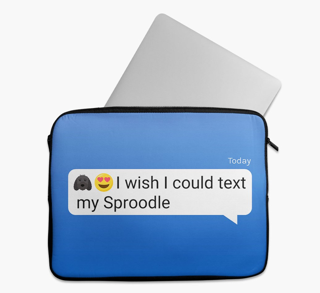 Tech Pouch 'I wish I could text my Sproodle' with Sproodle Yappicon