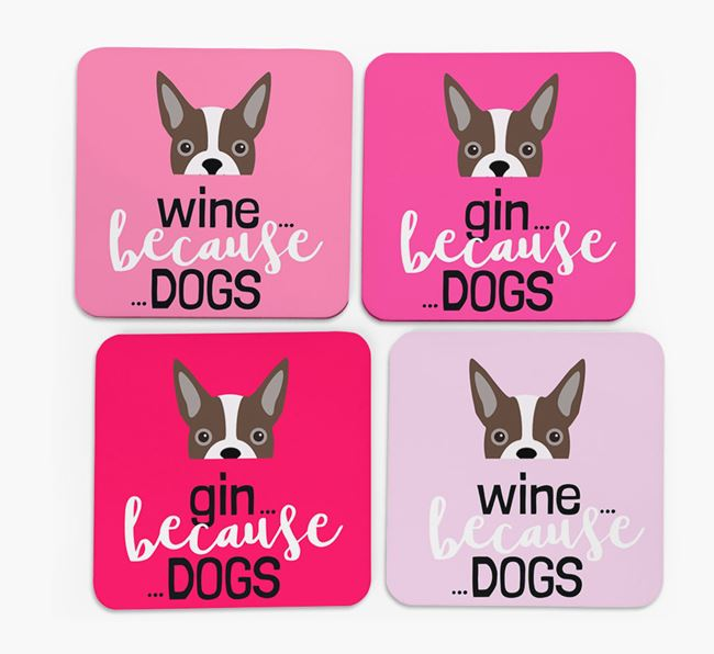 'Wine/Gin Because...Dogs' Coasters with Boston Terrier icon - Set of 4