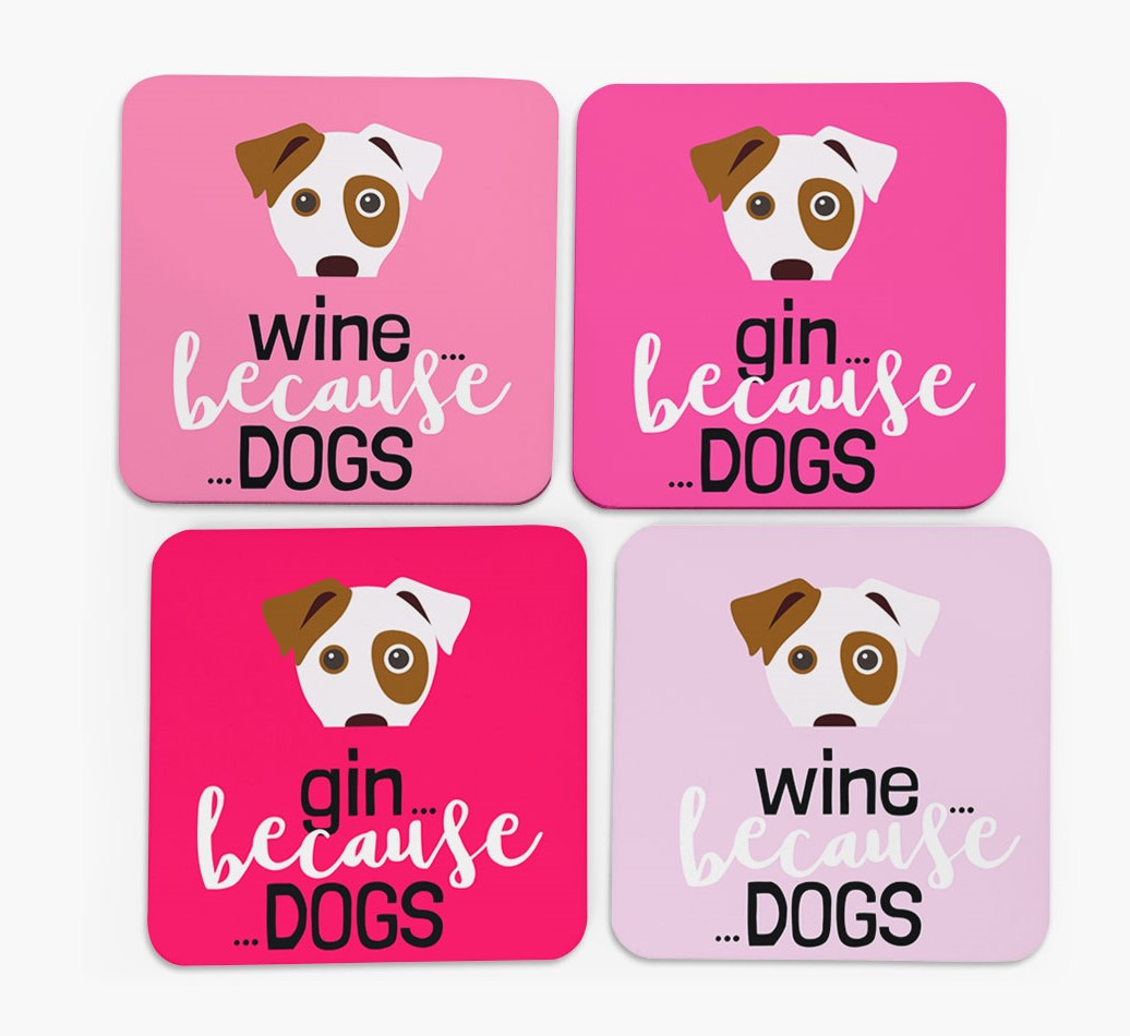 'Wine/Gin Because...Dogs' Coasters in Set of 4