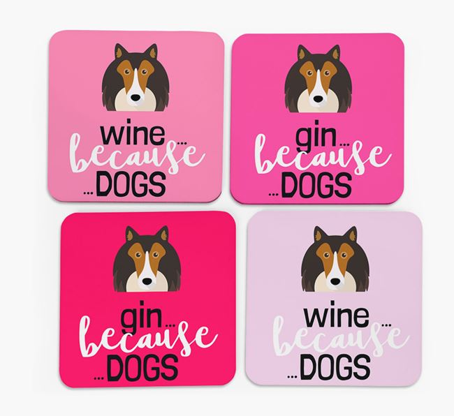 'Wine/Gin Because...Dogs' Coasters with Shetland Sheepdog icon - Set of 4