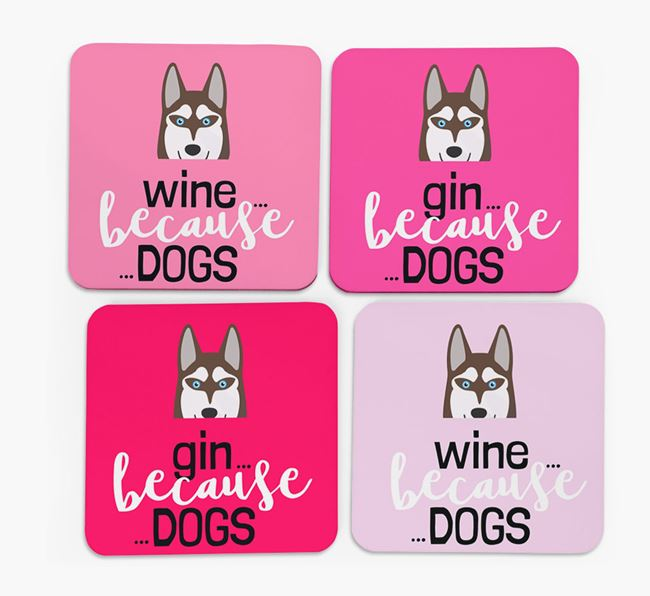 'Wine/Gin Because...Dogs' Coasters with Siberian Husky icon - Set of 4