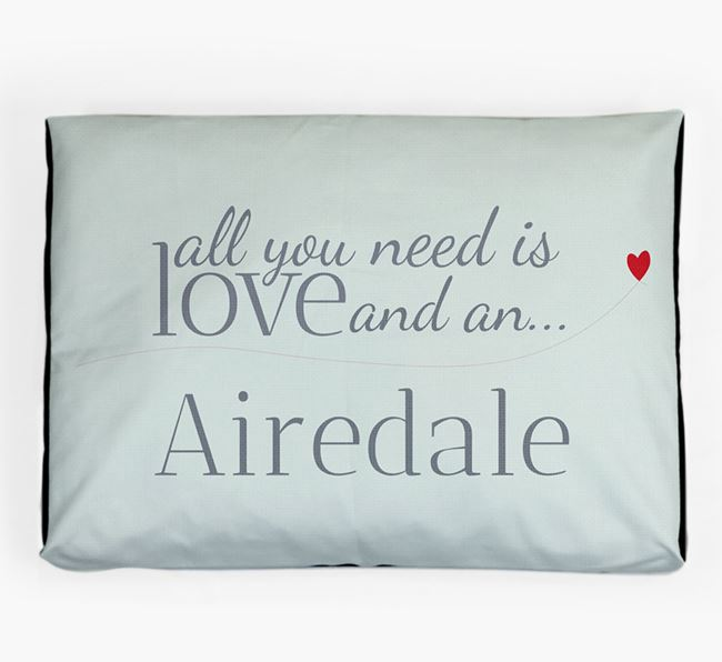 'All You Need is Love' Dog Bed for your Airedale Terrier