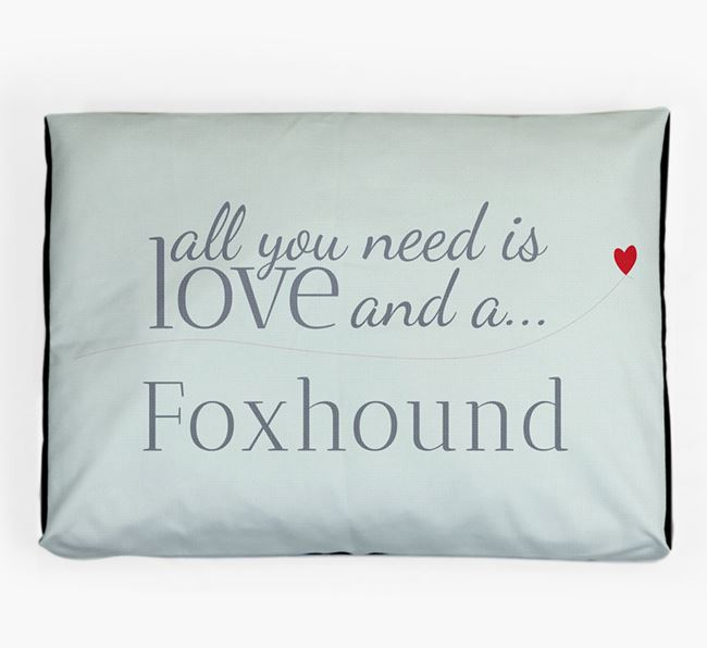 'All You Need is Love' Dog Bed for your Foxhound